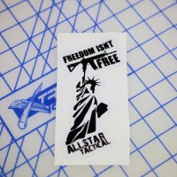 AT Freedon Isn't Free Sticker